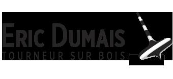 Éric Dumais - Tourneur sur bois